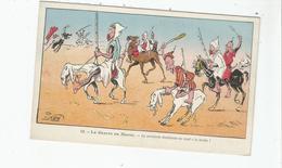 LA GUERRE AU MAROC 12 LA CAVALERIE DISSIDENTE SE REND A LA HARKA ! (ILLUSTRATION DE P NERI) - Unclassified
