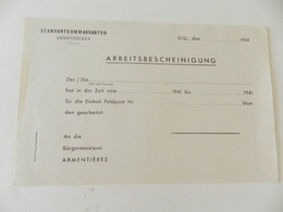 Militaria - Armentières (59) - Document Vierge De La Standortkommandantur : Arbeitsbescheinigung - 1941 - Documents