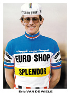 CARTE CYCLISME ERIC VAN DE WIELE TEAM EURO SHOP 1983 - Cycling