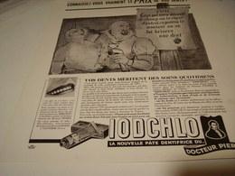 ANCIENNE PUBLICITE PATE DENTIFRICE IODCHLO DU DOCTEUR PIERRE 1940 - Perfume & Beauty