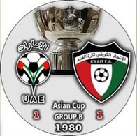 Pin Asian Cup 1980 Group B UAE Vs Kuwait - Fútbol