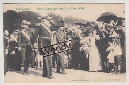 Tervuren (fête Coloniale Du 2 Juillet 1905 Met Koning Léopold) - Tervuren