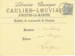 CP/PK Publicitaire FORCHIES-LA-MARCHE 1908 - CAULIER-LOUVIAU - Librairie - Fontaine-l'Evêque