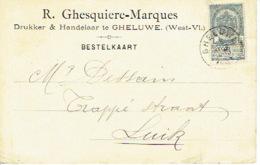 CP/PK Publicitaire GELUWE  1903 - R. GHESQUIERE-MARQUES - Drukker & Handelaar Te GHELUWE - Wervik