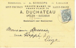 CP/PK Publicitaire SINT-TRUIDEN 1910 - A. DUCHATEAU - Boekhandel - Sint-Truiden