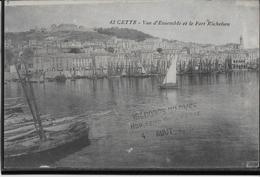 Sete - Cette - Vue D'ensemble Et Le Fort Richelieu - Sete (Cette)