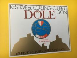 8861 -  Réserve  Du Curling Club De Sion Suisse  Dôle Charles Favre - Etiquettes