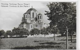 AK 0032  Oplenatz - Tonbeau Du Roi Pierre I. Um 1930-40 - Serbien