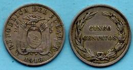 T1b /  ECUADOR - EQUATEUR Cinco ( 5) Centavos 1918 Km#62,2 - Equateur