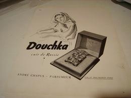 ANCIENNE PUBLICITE PARFUM DOUCHKA DE ANDRE CHAPUS 1946 - Perfume & Beauty