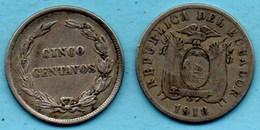 T1e /  ECUADOR - EQUATEUR Cinco ( 5) Centavos 1918 Km#62,2 - Equateur