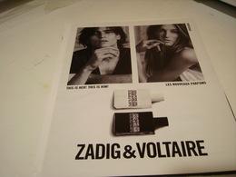 ANCIENNE PUBLICITE PARFUM ZADIG VOLTAIRE - Parfums & Beauté