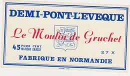 ETIQUETTE DE DEMI PONT L EVEQUE FAB. PAR 27 X LE MOULIN DE GRUCHET - Fromage
