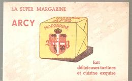Buvard ARCY La Super Margarine ARCY Fait De Délicieuseq Tartines Et Cuisine Exquise - Dairy