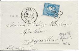 Lot N°44631  Variété/n°45C/Enveloppe, Oblit GC 2619 Nérac, Lot-et-Garonne (45), Trait Blanc Au Dessus Du S De POSTES - 1870 Emissione Di Bordeaux