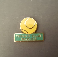 Pin's - Tennis Club De BEAUNE - Côte D'Or - Tennis