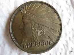 Medaille Exposition Coloniale Internationale Paris 1931 AMERIQUE , Par BAZOR - France