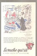 Buvard La Vache Qui Rit Série LES DECOUVERTES Buvard N°5 FRANCIS GARNIER Illustré Par LUC MARIE BAYLE - Produits Laitiers