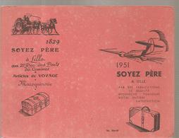 Buvard  SOYEZ PERE 1829 1951 21, Rue Des Ponts De Comines à Lille Articles De Voyage Maroquinerie - Sonstige