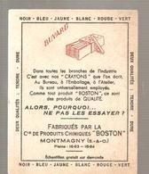 Buvard  Crayons BOSTON Fabriqués Par La Cie De Produits Chimiques BOSTON à MONTMAGNY - Stationeries (flat Articles)