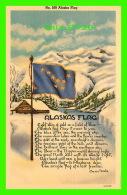 ALASKA, AK -  ALASKA FLAG - MARIE DRAKE - C.P. JOHNSTON CO - - United States