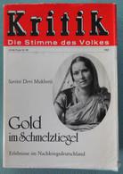 Kritik - Die Stimme Des Volkes - Gold Im Schmelztiegel - Savitri Devi Mukherji - 1982 - Politics & Defense