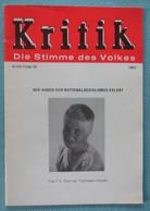 Kritik - Die Stimme Des Volkes - Wir Haben Den Nationalsozialismus Erlebt - F.S. Rost Van Tonningen - 1983 - Autres
