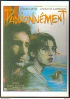 Carte Postale - Illustration : Enki Bilal (cinéma Affiche Film) Passionnément (Gérard Lanvin - Charlotte Gainsbourg) - Affiches Sur Carte