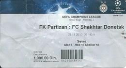 Sport Ticket UL000464 - Football (Soccer / Calcio) Partizan Vs Shakhtar: 2010-11-23 - Match Tickets