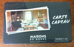 CARTE CADEAU MAISONS DU MONDE FRANCE NO PHONECARD CARD NO CARTE A PUCE PAS TÉLÉCARTE GIFT CARD POUR COLLECTIONNEUR - Cartes Cadeaux