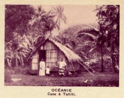 Chromo, Image, Vignette : Océanie, Case à Tahiti (6 Cm Sur 7 Cm) - Unclassified