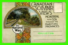 MONTRÉAL, QUÉBEC - CANADIAN SOUVENIR VIEWS FOLDER - THE NATIONAL WAY - TRAINS - THE VALENTINE & SONS PUB CO - - Montreal