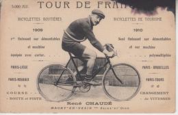 TOUR DE FRANCE - René CHAUDE - Magny En Vexin Seine Et Oise ( ETAT ) - Ciclismo