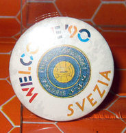 WELCOME '90 SVEZIA MONDIALI CALCIO ITALIA '90 PIN SPILLA - Calcio