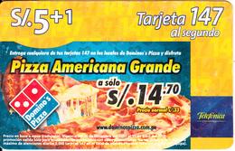 """PERU - Domino""""s Pizza, Telefonica Prepaid Card S/.5+1, Used - Peru"""