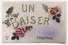 57 - HAGONDANGE - UN BAISER DE-  VOIR ZOOM - Hagondange