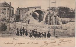 57 - METZ - DEMOLITION DE LA PORTE SERPENOISE AVRIL 1903 - Metz