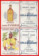 2 CHROMOS. Vin De FRILEUSE.  Le Sergent Marie Avec Le Capitaine / Vin De Frileuse Extrait à Base D'uvaria...H463 - Cromo