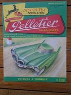 BUVARD / AUTOMOBILE - VOITURE A TURBINE - LETTRE O - BISCOTTES PELLETIER - Blotters