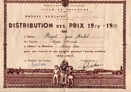 DISTRIBUTION DES PRIX . ÉLÈVE BIGOT JEAN . ÉCOLE CUVIER TOULOUSE (Garçons) . ANNÉE 1957/1958 - Réf. N°435F - - Diplomi E Pagelle