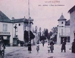 Cpa 46 AYNAC Animée PLACE DU COMMERCE , Café Hotel , Epicerie , 1907  , EDITEUR BAUDEL SAINT CERE - France