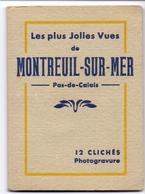 Chromos - Carnet - Les Plus Jolies Vues De Montreuil Sur Mer - 12 P. - Unclassified