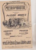 (GEO) METROPIDIOTIE ,  PAUL CLERC , GRADEL' S , Paroles VYLE & PLEBUS , Musique EDOUARD JOUVE - Partitions Musicales Anciennes