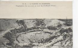 AK 0032  La Guerre En Champagne 1914-15 - Organisation D´un Entonnoir Au Nord Des Hurlus ( Marne ) - Weltkrieg 1914-18