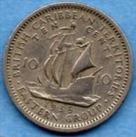 T50/ BRITISH CARIBBEAN / CARAIBES BRITANNIQUES 10 CENTS 1956 - East Caribbean States