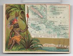Ancienne Carte Chromo (1880-1920) Collectivité D'Outre-Mer NOUVELLE CALEDONIE, ILES DE LA SOCIETE, TOUAMOTOU, MARQUISES - Trade Cards