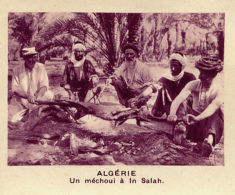 Chromo, Image, Vignette : Algérie, Un Méchoui à In Salah (6 Cm Sur 7 Cm) - Unclassified