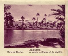 Chromo, Image, Vignette : Algérie, Colomb Bechar, Le Cercle Militaire Et La Rivière (6 Cm Sur 7 Cm) - Unclassified