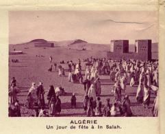 Chromo, Image, Vignette : Algérie, Un Jour De Fête à In Salah (6 Cm Sur 7 Cm) - Unclassified
