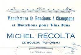 RECOLTA  Manufacture De Bouchon De Champagne    LE BOULOU (Pyrenees Orientales) - Cambiali